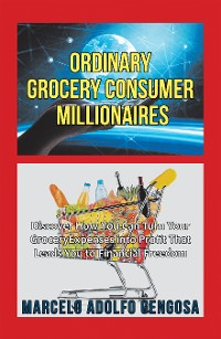 Cover Ordinary Grocery Consumer Millionaires