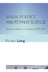 Cover Sexual Politics and Feminist Science