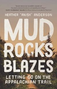 Cover Mud, Rocks, Blazes