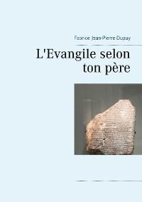 Cover L'Evangile selon ton père