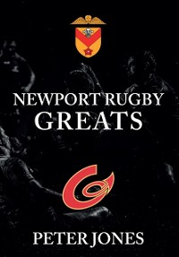 Cover Newport Rugby Greats