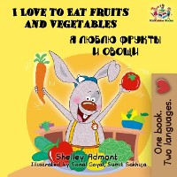 Cover I Love to Eat Fruits and Vegetables