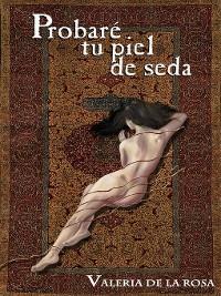 Cover Probaré tu Piel de Seda