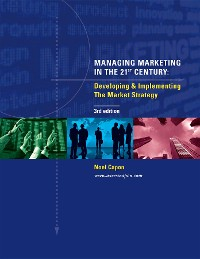 Cover Managing Marketing in the 21st Century (3rd Edition)