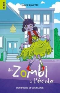 Cover Un zombi a l'ecole