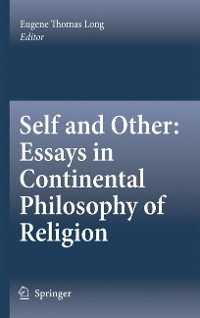 Cover Self and Other: Essays in Continental Philosophy of Religion