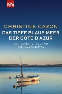 Cover Das tiefe blaue Meer der Côte d'Azur