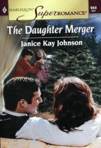 Cover Daughter Merger (Mills & Boon Vintage Superromance)