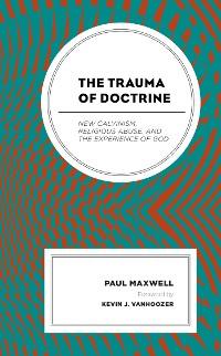 Cover The Trauma of Doctrine