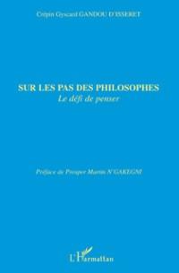 Cover Sur les pas des philosophes - le defi de penser
