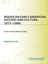 Cover Books on Early American History and Culture, 1971-1980