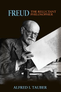 Cover Freud, the Reluctant Philosopher