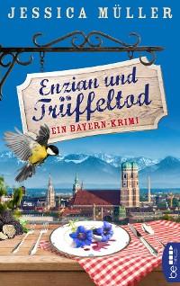 Cover Enzian und Trüffeltod