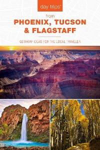 Cover Day Trips® from Phoenix, Tucson & Flagstaff