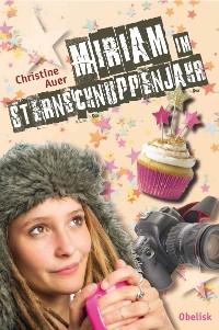 Cover Miriam im Sternschnuppenjahr