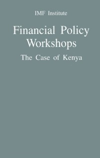 Cover Financial Policy Workshops: The Case of Kenya
