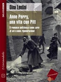 Cover Anne Perry, una vita con Pitt