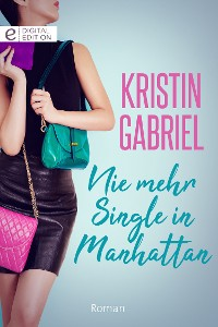 Cover Nie mehr Single in Manhattan
