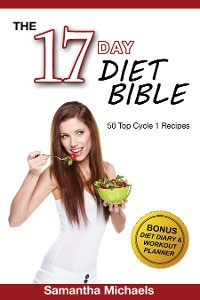 Cover 17 Day Diet: Top 50 Cycle 1 Recipes (With Diet Diary & Recipes Journal)