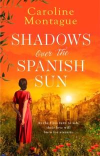 Cover Shadows Over the Spanish Sun