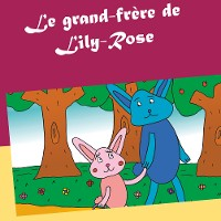 Cover Le grand-frère de Lily-Rose