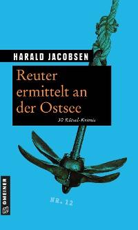 Cover Reuter ermittelt an der Ostsee