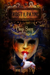 Cover Frost & Payne - Band 6: Chop Suey (Steampunk)