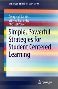 Cover Simple, Powerful Strategies for Student Centered Learning