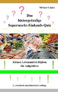 Cover Das hintergründige Supermarkt-Einkaufs-Quiz