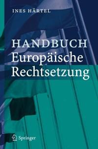 Cover Handbuch Europäische Rechtsetzung