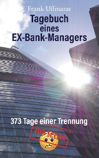 Cover Tagebuch eines EX-Bank-Managers