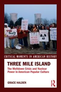 Cover Three Mile Island