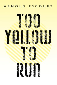 Cover Too Yellow to Run