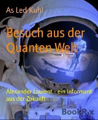 Cover Besuch aus der Quanten Welt