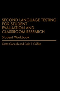Cover Second Language Testing for Student Evaluation and Classroom Research