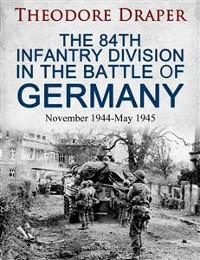 Cover The 84th Infantry Division In the Battle of Germany