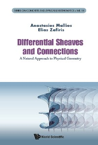 Cover Differential Sheaves And Connections: A Natural Approach To Physical Geometry