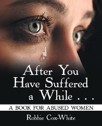 Cover After You Have Suffered a While . . .