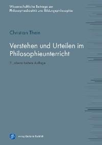 Cover Verstehen und Urteilen im Philosophieunterricht