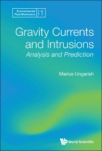 Cover Gravity Currents And Intrusions: Analysis And Prediction