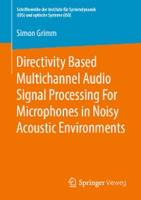 Cover Directivity Based Multichannel Audio Signal Processing For Microphones in Noisy Acoustic Environments