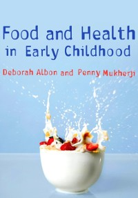 Cover Food and Health in Early Childhood