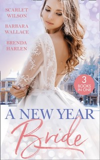 Cover New Year Bride: Christmas in the Boss's Castle / Winter Wedding for the Prince / Merry Christmas, Baby Maverick!