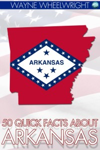 Cover 50 Quick Facts about Arkansas
