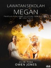 Cover Lawatan Sekolah Megan