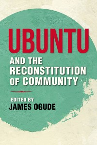 Cover Ubuntu and the Reconstitution of Community