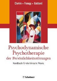 Cover Psychodynamische Psychotherapie der Persönlichkeitsstörungen