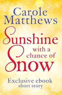 Cover Sunshine, with a Chance of Snow