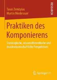 Cover Praktiken des Komponierens