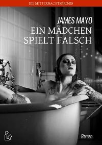 Cover EIN MÄDCHEN SPIELT FALSCH